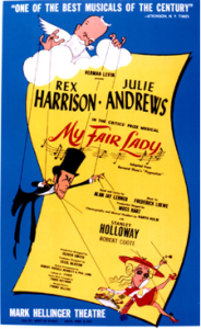 The artwork on the original Playbill (and sleeve of the cast recording) is by Al Hirschfeld, who drew the playwright Shaw as a heavenly puppetmaster pulling the strings on the Henry Higgins character, while Higgins in turn attempts to control Eliza Doolittle.